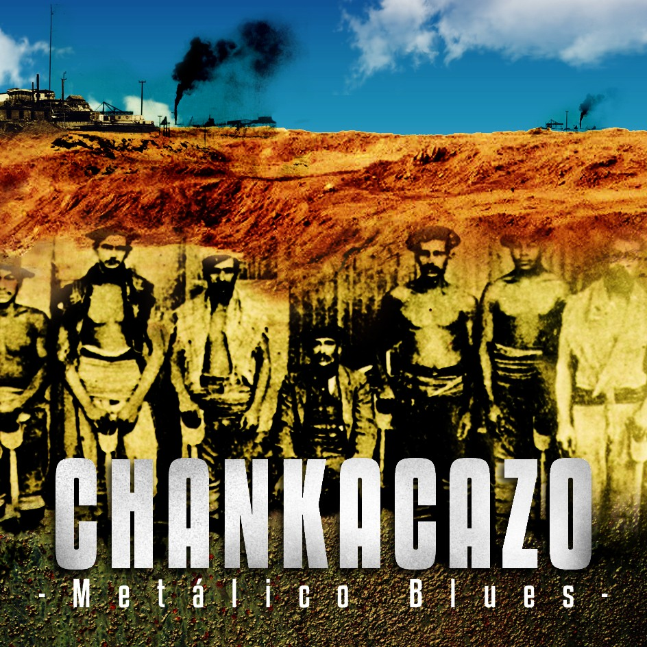 Chankacazo-Metálico Blues