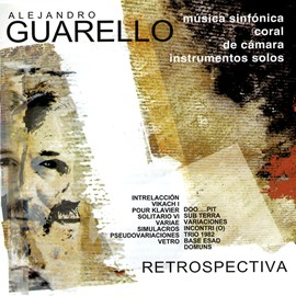 Alejandro Guarello - Retrospectiva Vol 2