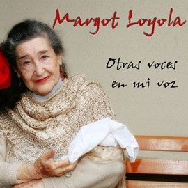 Margot Loyola - Otras Voces En Mi Voz CD 1 (Tracks Mp3)
