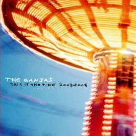 The Ganjas - This Is The Time 2002-2007 (Tracks Mp3)