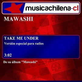 "Single - Mawashi - Take Me Under ""Versión especial para radios"""