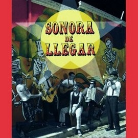 Sonora De Llegar - Sonora De Llegar