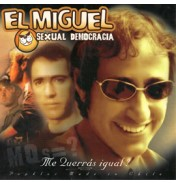 Sexual Democracia - Me Querrás Igual? CD1