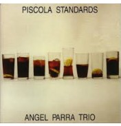 Ángel Parra Trío-Piscola Standards