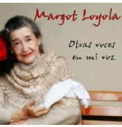 Margot Loyola-Otras Voces En Mi Voz CD 2